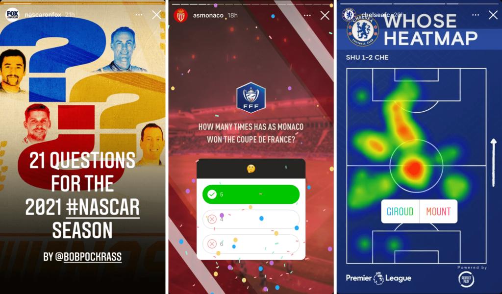 Instagram Stories Interactions - NASCAR, AS Monaco, Chelsea FC